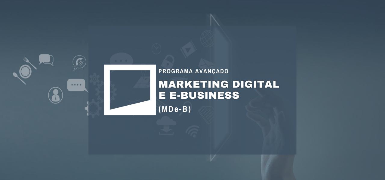 Programa Avançado em Marketing Digital e E-Business