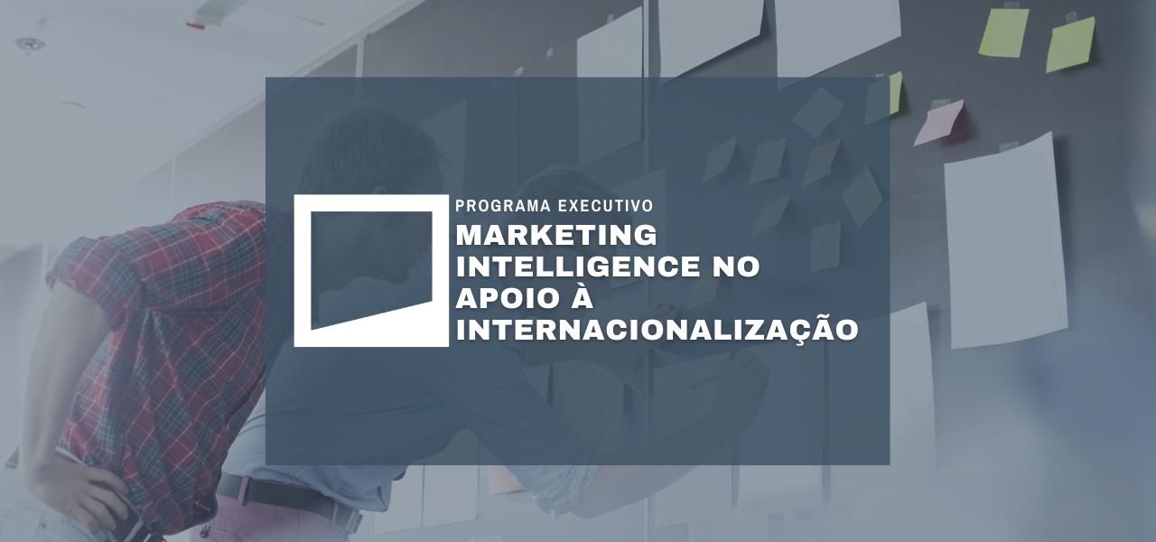 Marketing Intelligence no Apoio à Internacionalização
