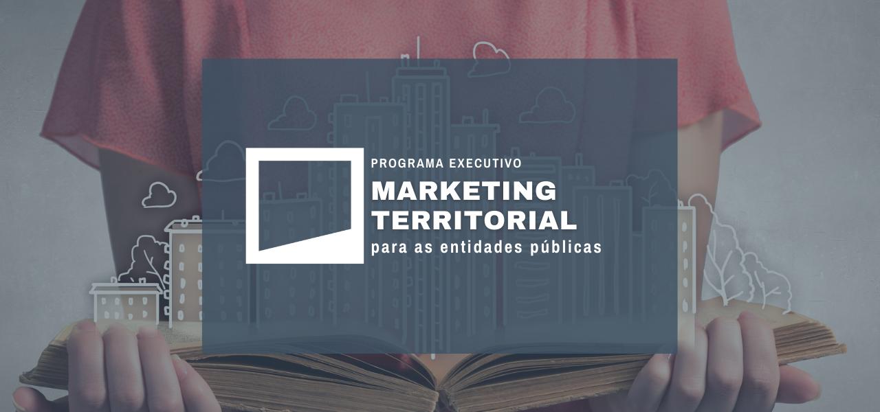 Marketing Territorial para as Entidades Públicas
