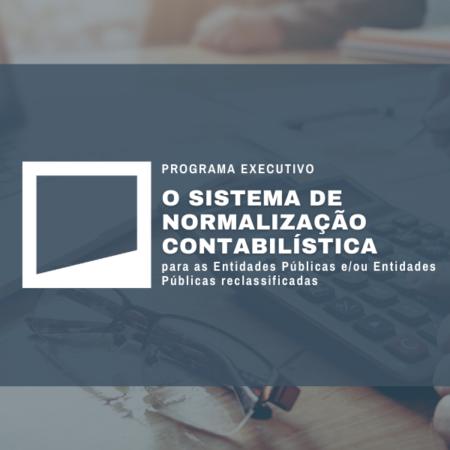 O Sistema de Normalização Contabilística para as Entidades Públicas e/ou Entidades Públicas reclassificadas   1ª Edição