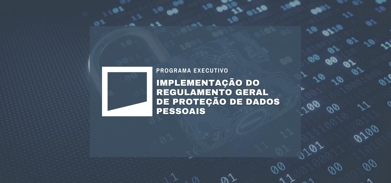 O Regulamento Geral de Proteção de Dados Pessoais nas Organizações   7ª Edição