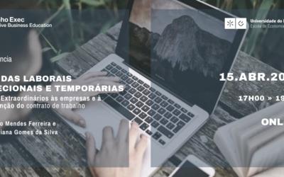 Conferência: Medidas Laborais Excecionais e Temporárias – Apoios Extraordinários às empresas e à manutenção do contrato de trabalho