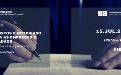 Seminário: Registos e Notariado para as empresas e cidadãos – alterações na fase pandémica