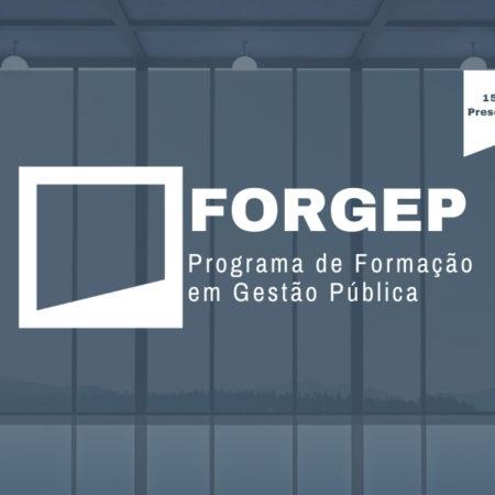 Programa de Formação em Gestão Pública – FORGEP | 8ª Edição