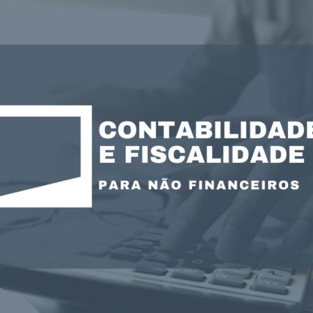 Contabilidade e Fiscalidade para não Financeiros | 4ª Edição