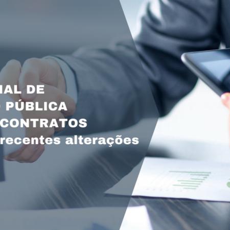 Regime Especial de Contratação Pública e Código dos Contratos Públicos – As recentes alterações