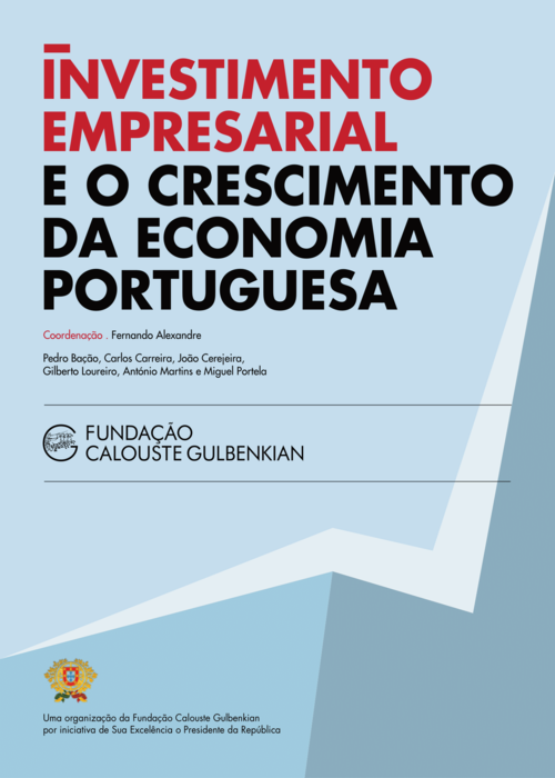 Investimento Empresarial e o Crescimento da Economia Portuguesa