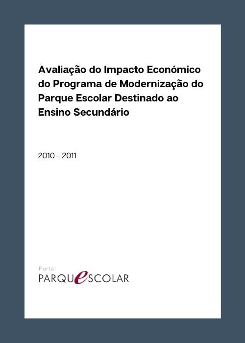 Avaliação do Impacto Económico do Programa de Modernização do Parque Escolar Destinado ao Ensino Secundário